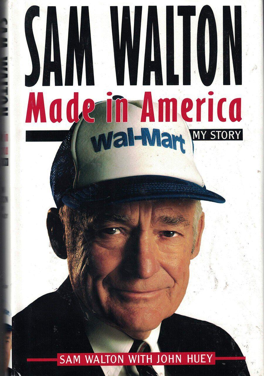 Made In America by Sam Walton.